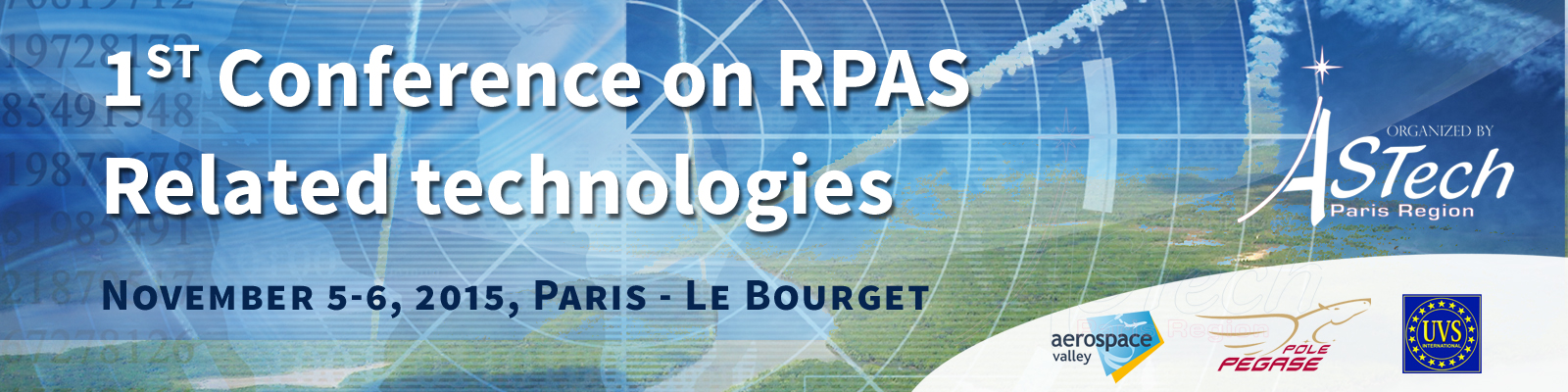 5-6 Nov 2015 – 1st International Conference on RPAS related Technologies – Paris Le Bourget