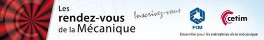 Rendez-vous de la mécanique – PROCEDES DE FABRICATION ADDITIVE – 13/10/2015 à Rouen