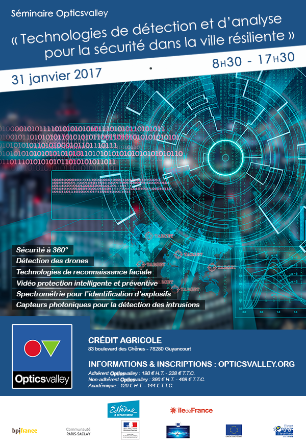 Séminaire OpticsValley «Technologies de détection et d'analyse pour la sécurité dans la ville résiliente» – 31 janvier 2017 – Guyancourt