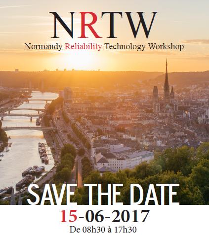 Normandy Reliability Technology Workshop – 15/06/17 – Rouen