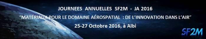 25/10/16 au 27/10/16 – Salons – Conferences – Journées Annuelles 2016 de la SF2M à ALBI