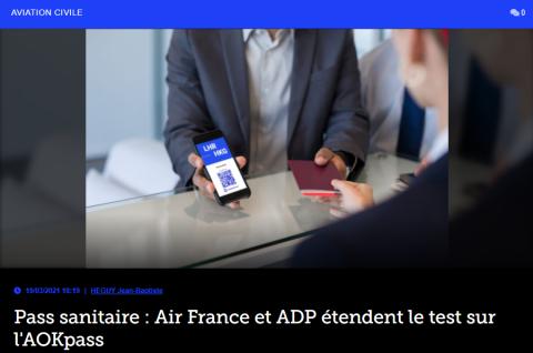 Pass sanitaire : Air France et ADP étendent le test sur l ...